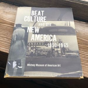 Beat Culture and the New America 1950-1965 Book